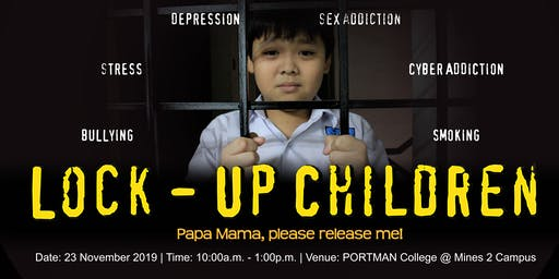 Lock-Up Children – Papa Mama, please release me!