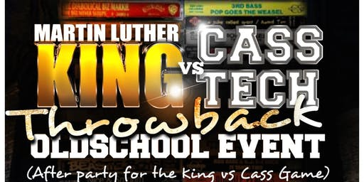 Hush Signature Events  presents KING vs CASS / Throwback  Old-School Event