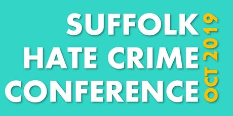 Suffolk Hate Crime Conference tickets