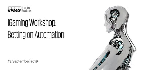 iGaming Workshop: Betting on Automation tickets