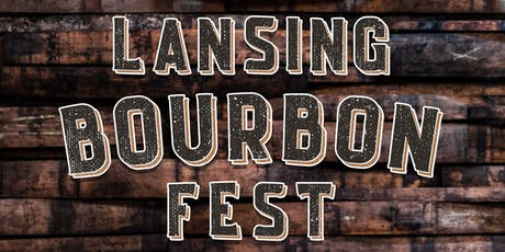 1st Annual Lansing Bourbon Fest  tickets