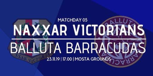 Matchday 05: Balluta Barracudas vs Naxxar Victorians