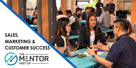 The Mentor Meetup: Sales, Marketing, and Customer Success tickets