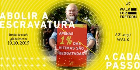 6ª edição anual da Walk For Freedom - Caminhar Pela Liberdade - Lisboa bilhetes
