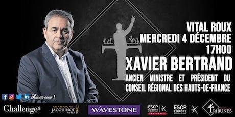 Tribunes reçoit Xavier Bertrand billets
