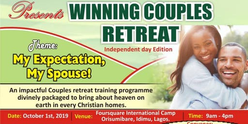 HOUSE OF TREASURE FAMILY MINISTRY INT'L  Presents  Winning Couples Retreat
