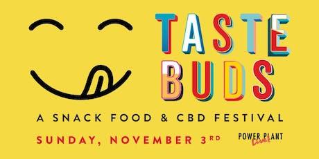 TasteBuds : A Snack Food & CBD Festival tickets