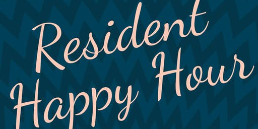 Resident Happy Hour