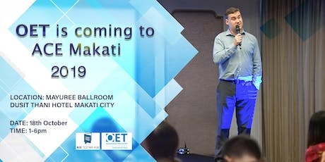 OET Candidate Roadshow at ACE Testing Hub Makati tickets