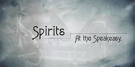 Spirits at the Speakeasy tickets