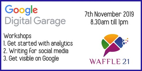 Google Digital Garage @ Waffle21 tickets