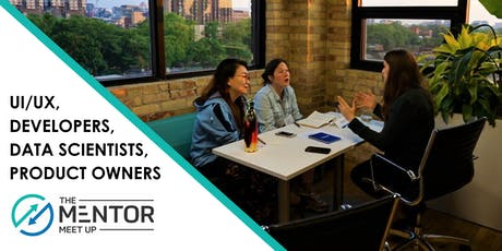The Mentor Meetup: Developers, Data Scientists, UI/UX Designers, and Product Owners/Managers tickets
