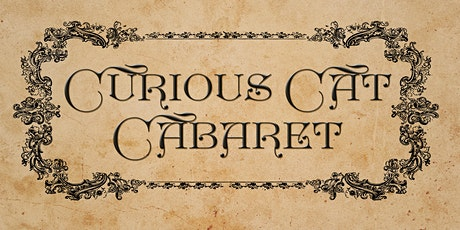 Curious Cat Cabaret tickets