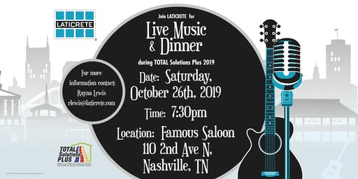 LATICRETE Dinner & Live Music during TOTAL Solutions Plus 2019