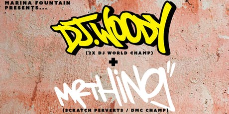 DJ Woody and Mr Thing tickets