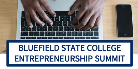 Bluefield State College Entrepreneurship Summit tickets