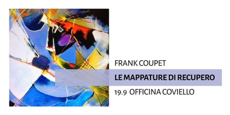 Le mappature di Recupero | Frank Coupet biglietti
