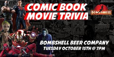 Comic Book Movie Trivia at Bombshell Beer Company tickets