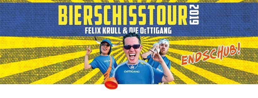 Felix Krull & OeTTIGANG: Bierschiss Tour