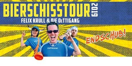 Felix Krull & OeTTIGANG: Bierschiss Tour  Tickets