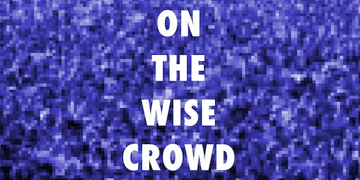 On the Wise Crowd: Orphic Times of Protest
