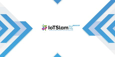 IoT Slam X  Internet of Things Virtual Conference billets