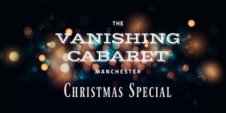 Vanishing Cabaret Christmas Special // December tickets