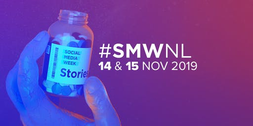 Social Media Week Holland (#SMWNL) 2019