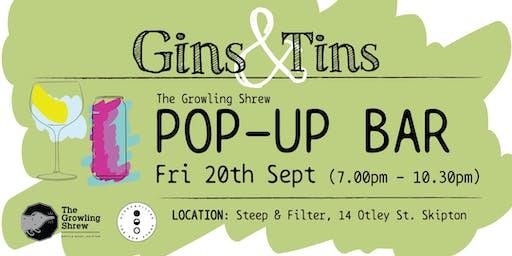 Gins & Tins (The Growling Shrew  -  Pop-up Bar)