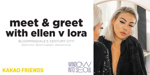 MEET & GREET WITH @ELLENVLORA ! PRESENTED BY KAKAO FRIENDS
