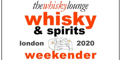 The London Whisky & Spirits Weekender 2020