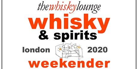 The London Whisky & Spirits Weekender 2020 tickets