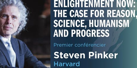 Enlightment Now : The case For Reason, Science, Humanism and Progress tickets