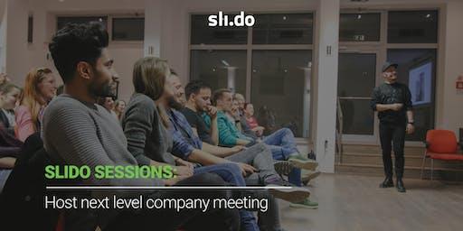 Slido Sessions: Host next level company meetings