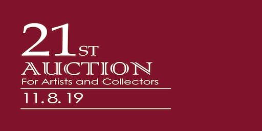 21st Auction for Artists and Collectors