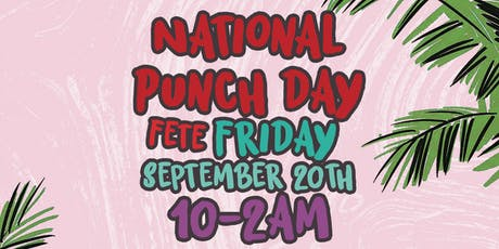 THE NATIONAL PUNCH DAY FETE tickets