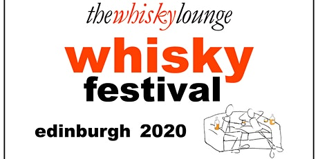 Edinburgh Whisky Festival 2020 tickets