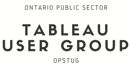 Ontario Public Sector Tableau User Group tickets