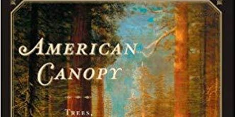 "Mount Auburn Book Club: ""American Canopy"" by Eric Rutkow tickets"