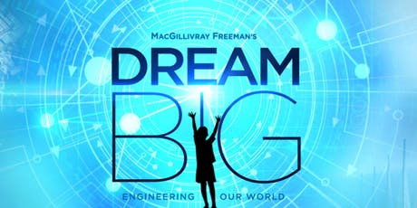 Dream Big: Engineering Our World tickets