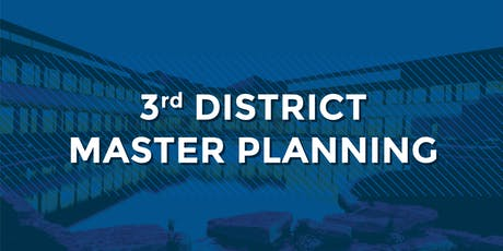 3rd District Master Planning tickets
