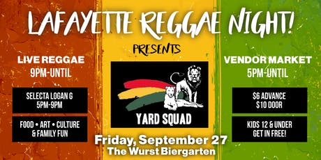 Lafayette Reggae Night Presents YARD SQUAD! tickets