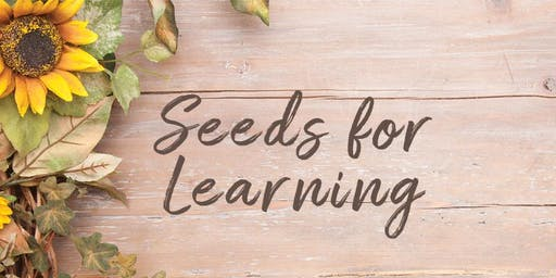 Seeds for Learning