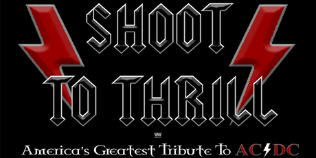 Shoot To Thrill: A Tribute To AC/DC tickets