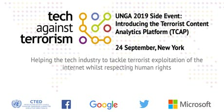 UNGA 2019 Tech Against Terrorism Side Event: Introducing the TCAP tickets