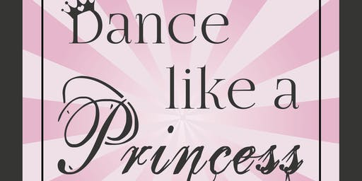 Dance Like a Princess! 4-5 year olds