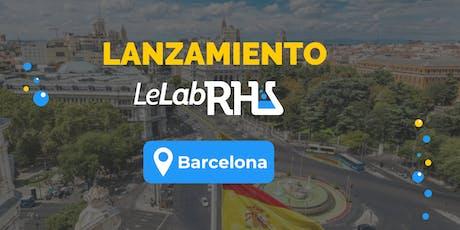 Le Lab RH Barcelona entradas