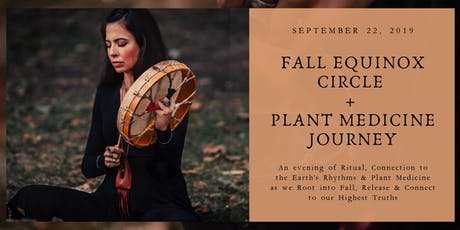 Fall Equinox Circle + Plant Medicine Journey tickets