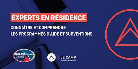Connaître et comprendre les programmes d'aide et subventions du PARI-CNRC - Experts en résidence du CAMP billets