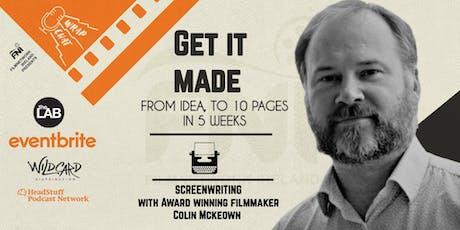 Get It Made with Bafta Award winning Colin McKeown tickets